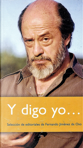 Y digo yo... by Fernando Jiménez del Oso
