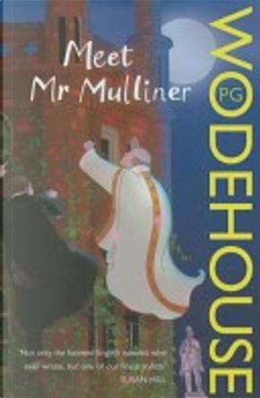 Meet Mr Mulliner by Pelham G. Wodehouse