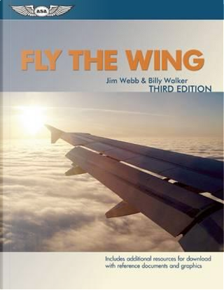 Fly the Wing by Jim Webb