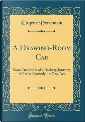 A Drawing-Room Car by Eugene Verconsin