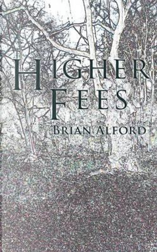 Higher Fees by Brian Alford