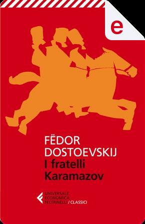 I fratelli Karamazov by Fëdor Mihajlovič Dostoevskij