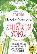 Piccolo manuale dello shinrin yoku by Bettina Lemke