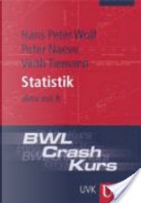 BWL-crash-kurs Statistik by Hans Peter Wolf
