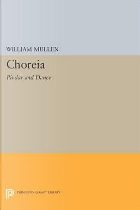 Choreia by William Mullen