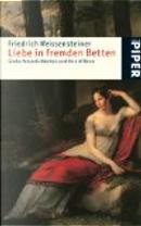 Liebe in fremden Betten by Friedrich Weissensteiner