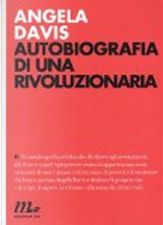 Autobiografia di una rivoluzionaria by Angela Davis