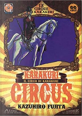 Karakuri Circus vol. 22 by Kazuhiro Fujita