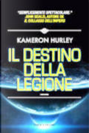 Il destino della Legione by Kameron Hurley