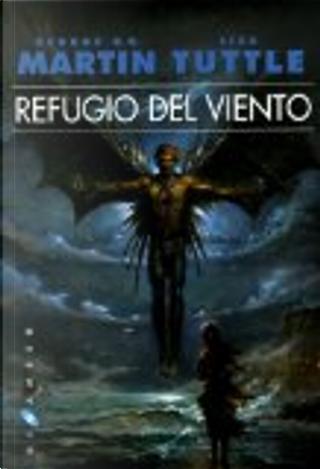Refugio del viento by George R.R. Martin, Lisa Tuttle