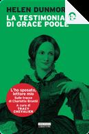 La testimonianza di Grace Poole by Helen Dunmore