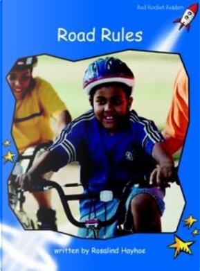 Road Rules by Rosalind Hayhoe