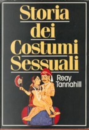 Storia dei costumi sessuali by Reay Tannahill