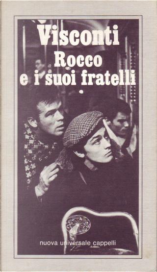 Rocco e i suoi fratelli by Luchino Visconti
