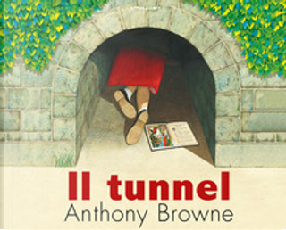 Il tunnel by Anthony Browne