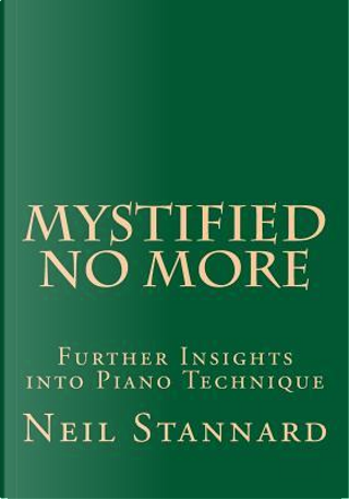 Mystified No More by Neil Stannard