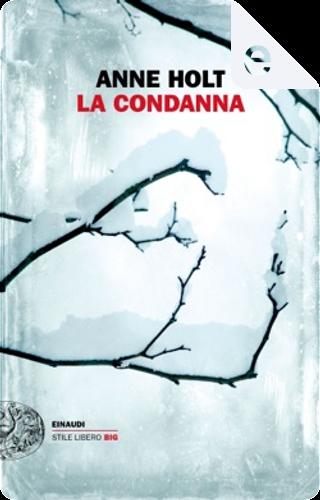 La condanna by Anne Holt