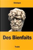 Des Bienfaits by Sénèque
