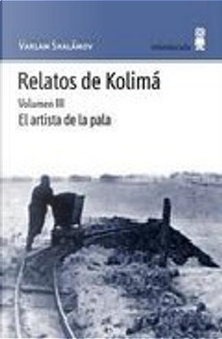 RELATOS DE KOLIMA by Varlam Shalamov