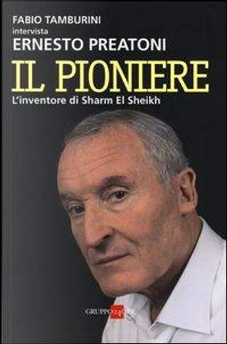 Il pioniere. L'inventore di Sharm El Sheikh by Fabio Tamburini