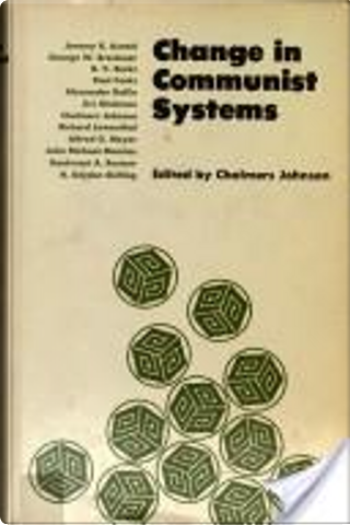 Change in Communist systems by Jeremy R. Azrael