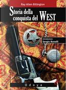 Storia della conquista del West by Ray A. Billington