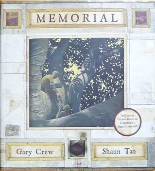 Memorial by Shaun Tan, Gary Crew
