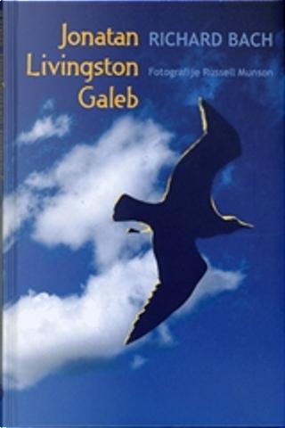 Jonatan Livingston Galeb by Richard Bach