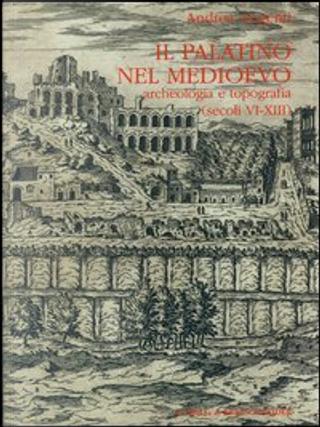 Il palatino nel Medioevo by Andrea Augenti