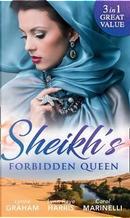 Sheikh's Forbidden Queen by Lynne Graham