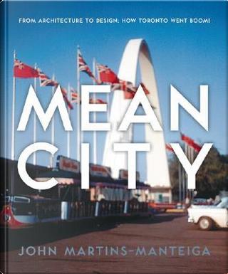 Mean City by John Martins-manteiga