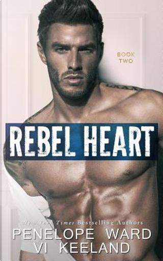 Rebel Heart by Penelope Ward