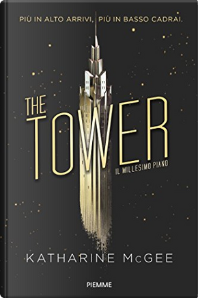 The Tower by Katharine McGee