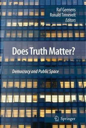 Does Truth Matter? by Ronald Tinnevelt