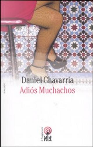 Adiós muchachos by Daniel Chavarria