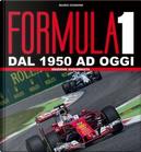 Formula 1. Dal 1950 ad oggi by Mario Donnini