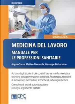 Medicina del lavoro. Manuale per le professioni sanitarie by Angelo Sacco