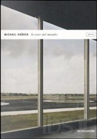 Il coro del mondo by Michael Krüger