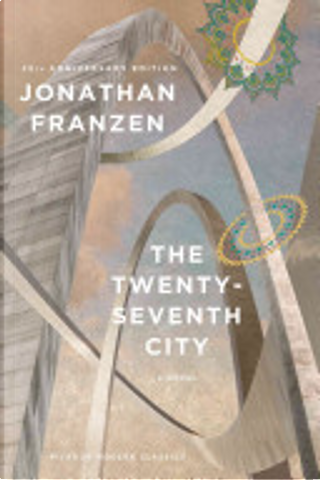 The Twenty-Seventh City (25th Anniversary Edition) by Jonathan Franzen