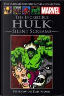 The Incredible Hulk: Silent Screams by Peter David