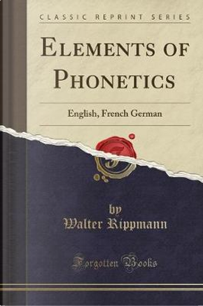 Elements of Phonetics by Walter Rippmann
