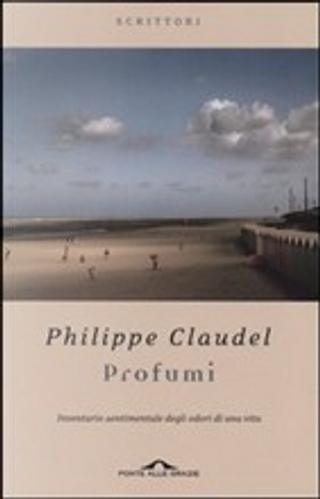 Profumi by Philippe Claudel