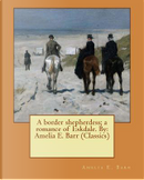 A Border Shepherdess by Amelia Edith Huddleston Barr