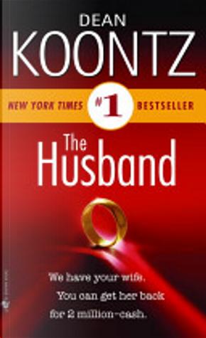 The Husband by Dean R. Koontz