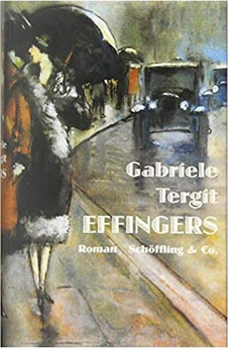 Effingers by Gabriele Tergit