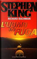 L'uomo in fuga by Stephen King