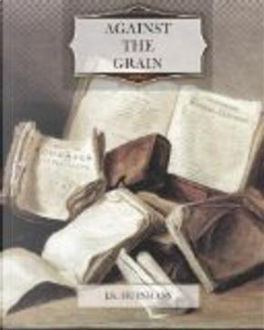 Against the Grain by J. K. Huysmans