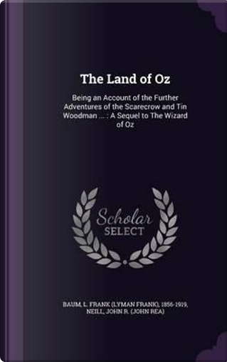 The Land of Oz by L Frank Baum