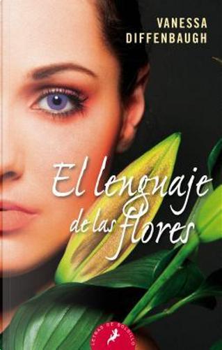 El lenguaje de las flores / The Language of Flowers by Vanessa Diffenbaugh