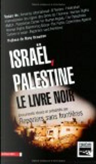 Israël-Palestine, le livre noir by Reporters sans frontières
